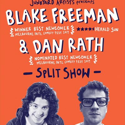 Split Show, performed by Dan Rath and Blake Freeman