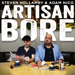 Artisan Bore, performed by Adam Nico, Steven Hollamby