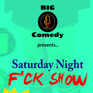 Saturday Night F*ck Show