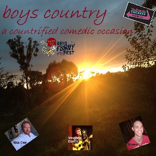 Boys Country, performed by Nick Carr, Vaughan Davies & Doony
