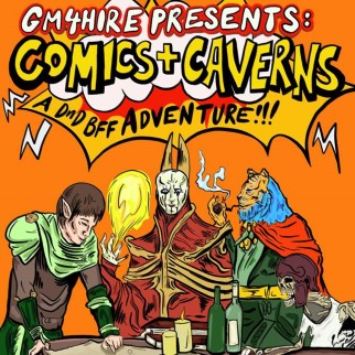 GM4Hire Presents: Comics and Caverns