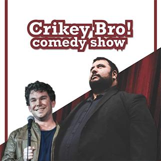 CRIKEY BRO!, performed by Aaron Pratt & Brian Freeman