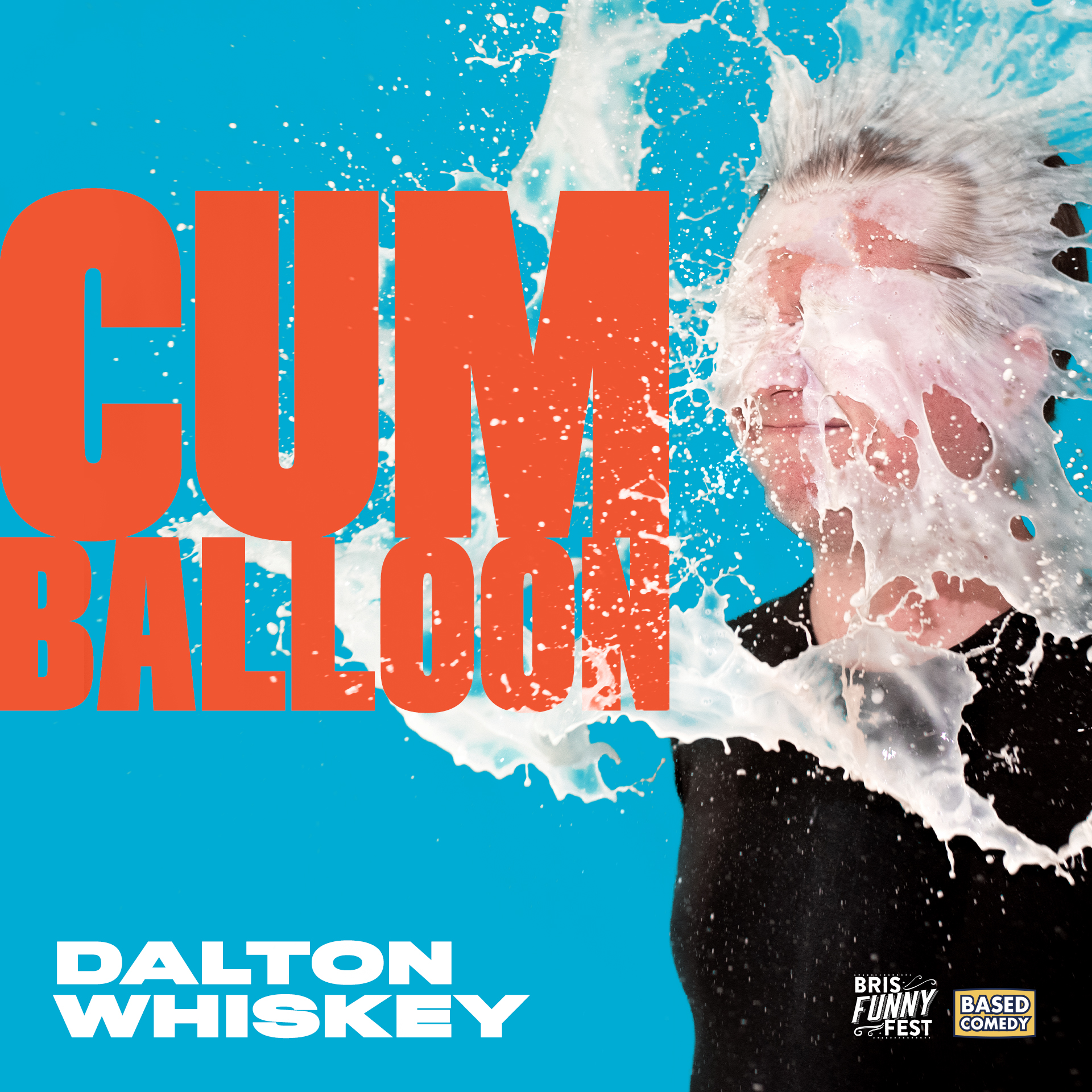 Cum Balloon, performed by Dalton Whiskey