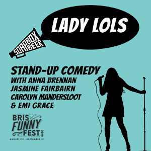 Lady LOLs Stand-Up Comedy
