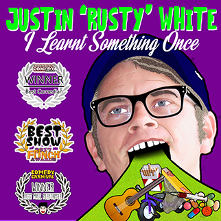 I Learnt Something Once, performed by Justin 'Rusty' White