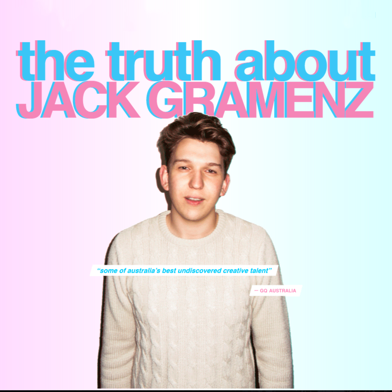 The Truth About Jack Gramenz