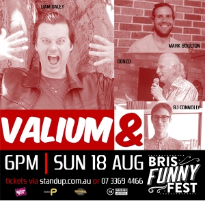 Valium &, performed by Liam Daley, Mark Boulton, Dennis Moore & BJ Connolly